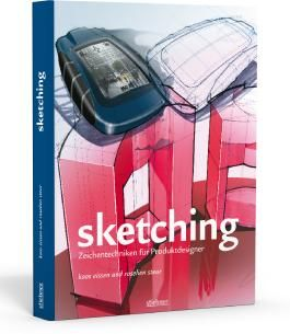 Sketching - Zeichentechniken für Produktdesigner