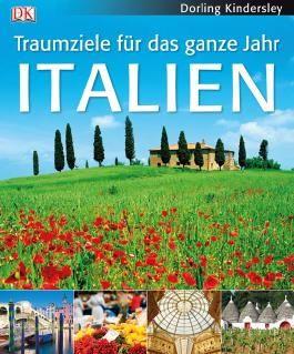 Traumziele für das ganze Jahr. Italien