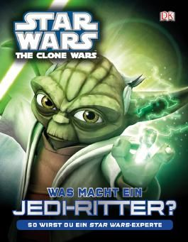Star Wars The Clone Wars Was macht ein Jedi-Ritter?