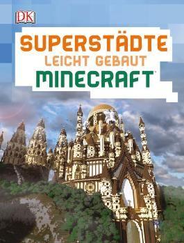 Superstädte leicht gebaut Minecraft®