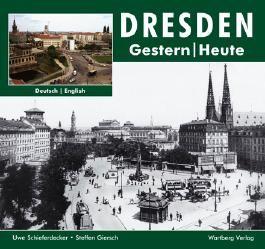 Dresden - Fotografien von gestern und heute
