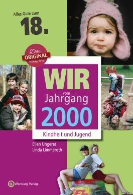 Wir vom Jahrgang 2000 - Kindheit und Jugend: 18. Geburtstag