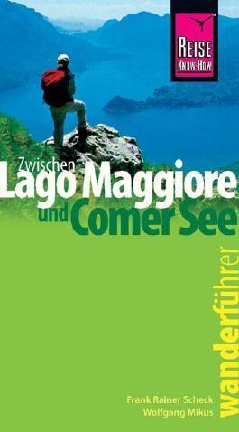 Reise Know-How Wanderführer: Zwischen Lago Maggiore und Comer See