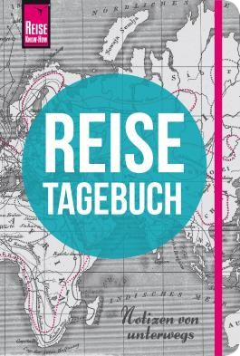 Reise Know-How Reisetagebuch - Notizen von unterwegs