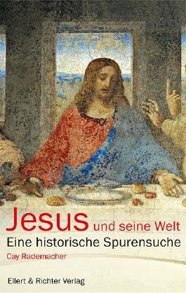Jesus und seine Welt