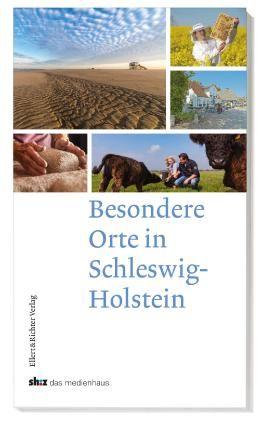 Besondere Orte in Schleswig-Holstein