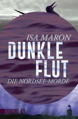 Dunkle Flut: Die Nordsee-Morde
