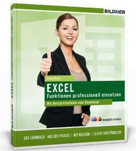 Excel Funktionen professionell einsetzen