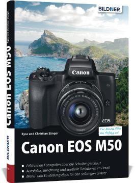 Canon EOS M50 - Für bessere Fotos von Anfang an!