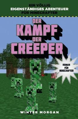 Der Kampf der Creeper - Roman für Minecrafter