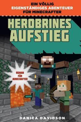 Herobrines Aufstieg - Roman für Minecrafter