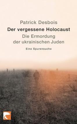 Der vergessene Holocaust