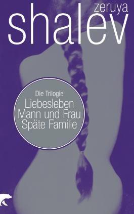 Liebesleben / Mann und Frau / Späte Familie