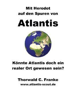 Mit Herodot auf den Spuren von Atlantis