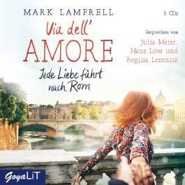 Via dell'Amore. Jede Liebe führt nach Rom