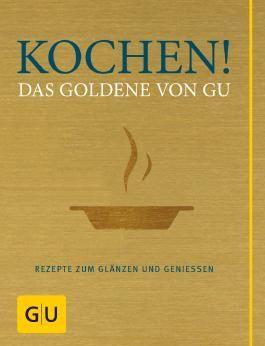 Kochen! Das Goldene von GU