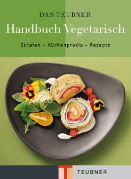 TEUBNER Handbuch Vegetarisch
