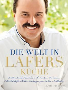 Die Welt in Lafers Küche