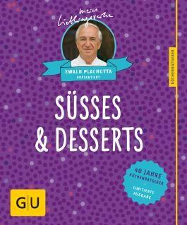 40 Jahre Küchenratgeber - Süßes & Desserts