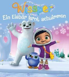 Wissper - Ein Eisbär lernt schwimmen