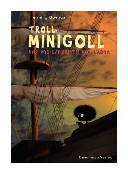 Troll Minigoll und das Labyrinth von Vagna