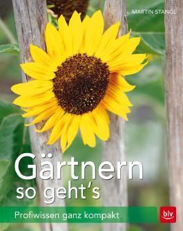 Gärtnern - so geht's!