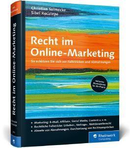 Recht im Online-Marketing: So schützen Sie sich vor Fallstricken und Abmahnungen