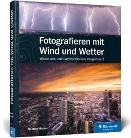 Fotografieren mit Wind und Wetter