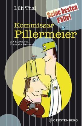 Kommissar Pillermeier