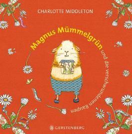 Magnus Mümmelgrün und die verschwundenen Raupen