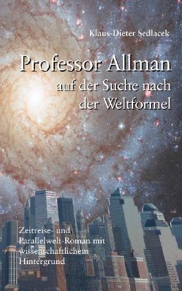 Professor Allman auf der Suche nach der Weltformel