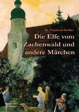 Die Elfe vom Zachenwald