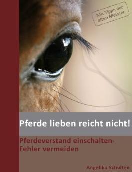 Pferde lieben reicht nicht!