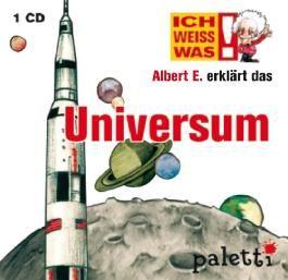 Ich weiss was: Albert E. erklärt das Universum