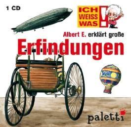 Ich weiss was: Albert E. erklärt grosse Erfindungen