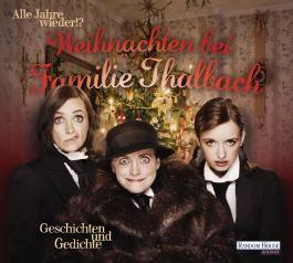 Alle Jahre wieder!? Weihnachten bei Familie Thalbach. -