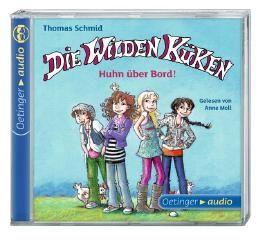 Die Wilden Küken. Huhn über Bord! (CD)