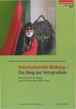 Interkulturelle Bildung - Ein Weg zur Integration