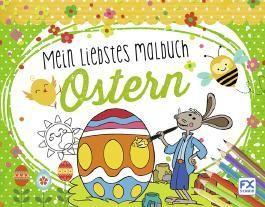 Mein liebstes Malbuch Ostern