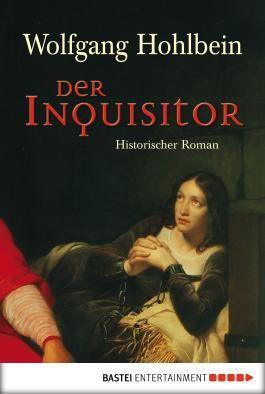 Der Inquisitor: Historischer Roman