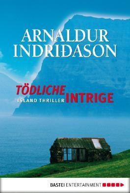 Tödliche Intrige: Island Thriller