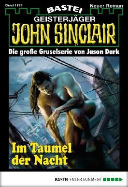 John Sinclair - Folge 1771: Im Taumel der Nacht