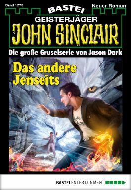 John Sinclair - Folge 1773: Das andere Jenseits