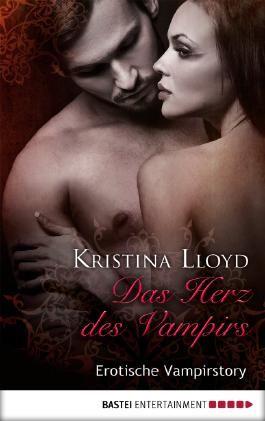 Das Herz des Vampirs: Erotische Vampirstory