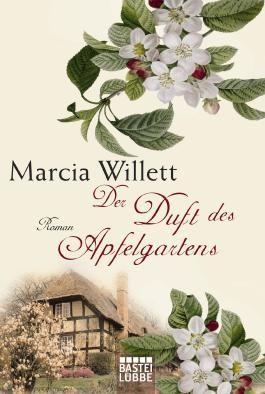 Der Duft des Apfelgartens: Roman