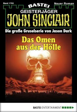 John Sinclair - Folge 1793: Das Omen aus der Hölle