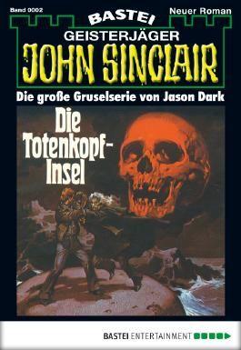 John Sinclair - Folge 0002: Die Totenkopf-Insel