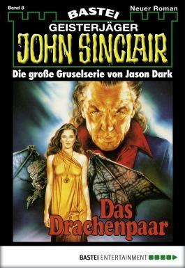 John Sinclair - Folge 0008: Das Drachenpaar