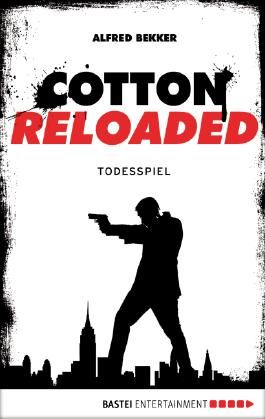 Cotton Reloaded - 09: Todesspiel