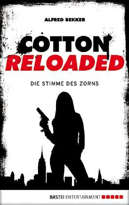 Cotton Reloaded - 16: Die Stimme des Zorns